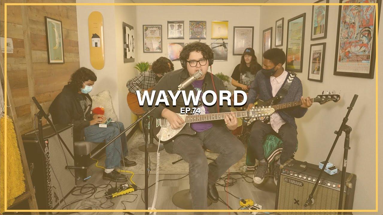 Wayword || Ep. 74