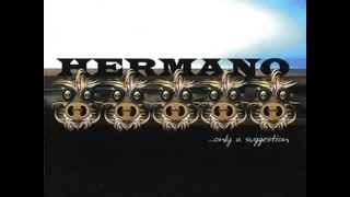 Hermano - ...Only a Suggestion ⌇ Full Album ☆ 2002 ⌇ HD