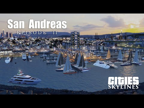 【San Andreas EP11】Sunset Harbor - Citis:Skylines |