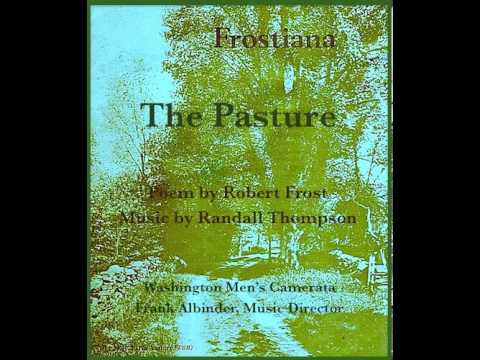 Randall Thompson: The Pasture (TBB + piano) • Poem by Robert Frost
