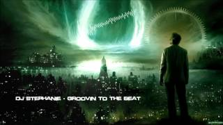 DJ Stephanie - Groovin To The Beat [HQ Original]