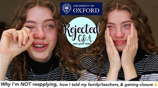 I was rejected from Oxford: Why I'm Not Reapplying, Gaining Closure and Dealing with Rejection ✨