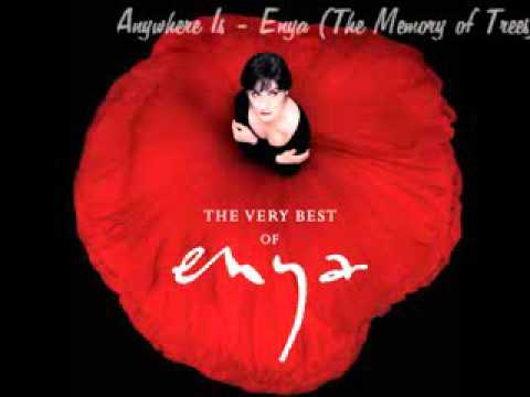 Enya   Anywhere Is With Lyrics
