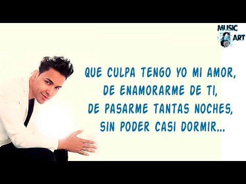 Prince Royce - Culpa Al Corazón Con Letra Letra