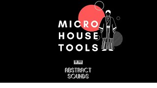 'Micro House Tools' Walkthrough with Distilled Noise - Abstract Sounds