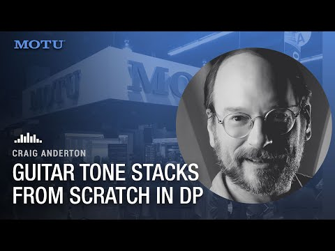 Craig Anderton: building a guitar tone stack from scratch in DP