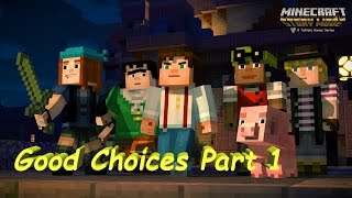 Minecraft: Story Mode Episode 1 Order of the Stone - Part 1 Good Choices