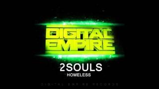 2SOULS - Homeless