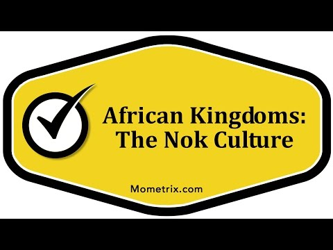 African Kingdoms: The Nok Culture