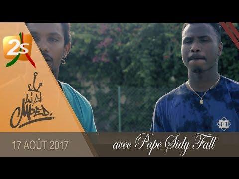 ARRU MBED DU 17 AOÛT 2017 AVEC DIP DOUNDOU GUISS & PAPE SIDY FALL