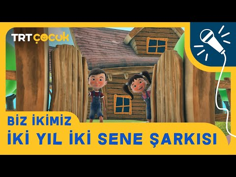 TRT ÇOCUK / BİZ İKİMİZ / İKİ YIL İKİ SENE ŞARKISI