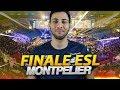FINALE ESL MONTPELLIER (2) [CSGO LAN]