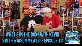 What's in the Box? with Kevin Smith & Jason Mewes! - Episode 13