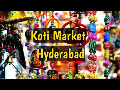"Hyderabad ""KOTI"" Market 