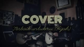 Yang terbaik bagimu adaband feat gita gutawa (cover guitar)