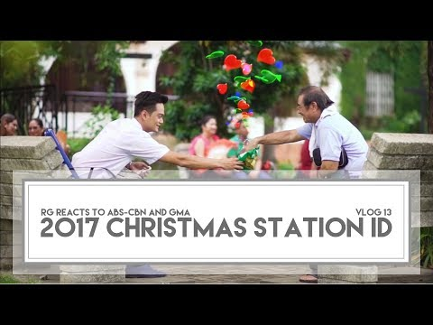 RG Reacts | 2017 Christmas Station ID (ABS-CBN and GMA)