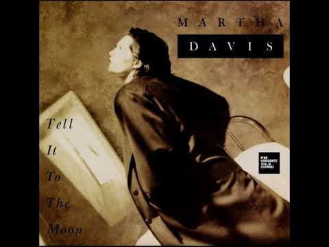 Martha Davis - Tell It To The Moon (LYRICS)