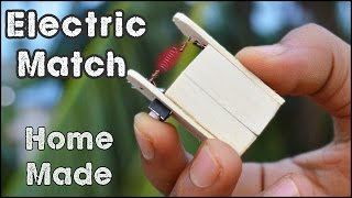 How to Make an Electric Match - Match Life Hacks