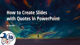 How to Create Slides with Quotes in PowerPoint