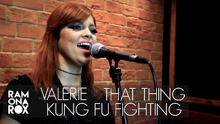 Valerie + That Thing + Kung Fu Fighting (Ramona Rox Cover) #CLUBEDAMUSICASESSIONS