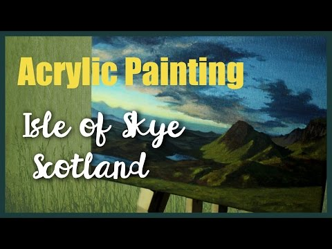 Painting a Landscape in Acrylics – Scotland
