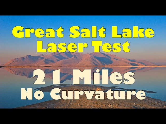 Great Salt Lake Laser Test - 21 Miles and No Curvature