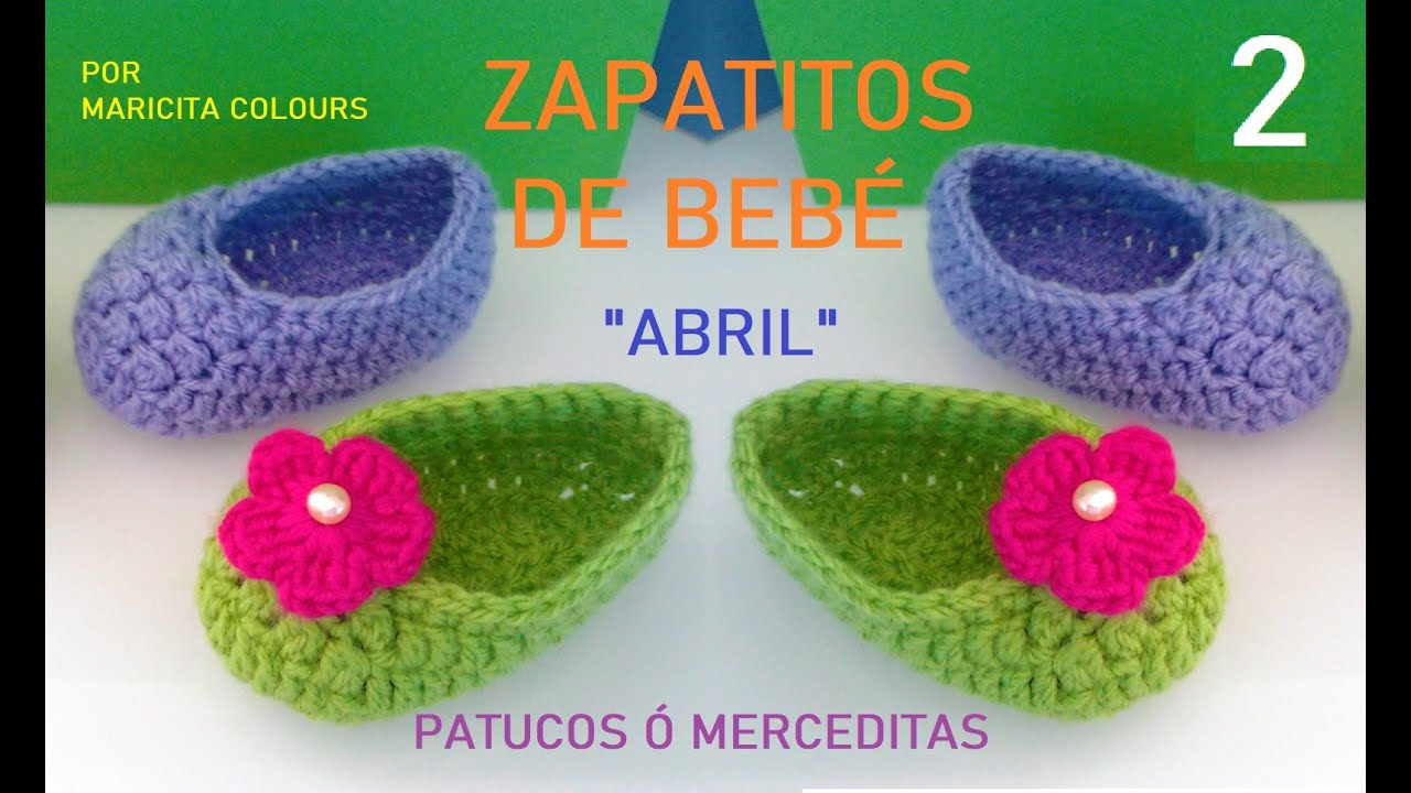 Zapatitos BebE Escarpines Tutorial Crochet Abril (Parte 2 ...