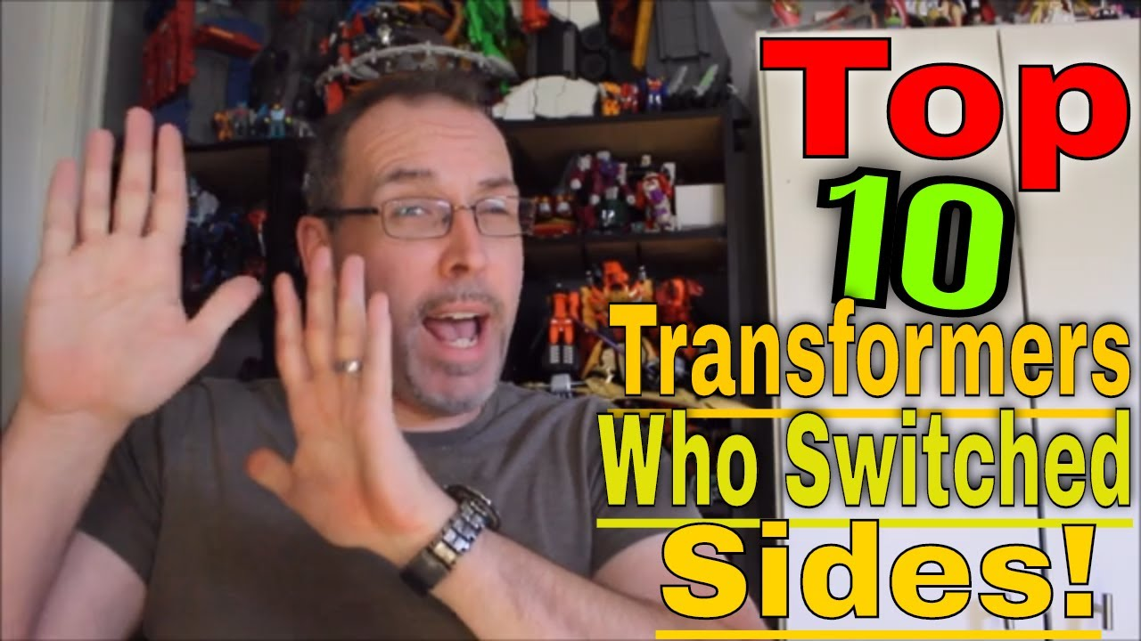 GotBot Coutns Down: The Top 10 Transformers to Swtich Sides!