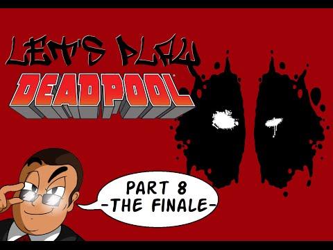 """Let's Play """"Deadpool"""" (PC)...Part 8 - The Finale -"""