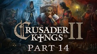 Crusader Kings 2 - Part 14 - A Scry for Help