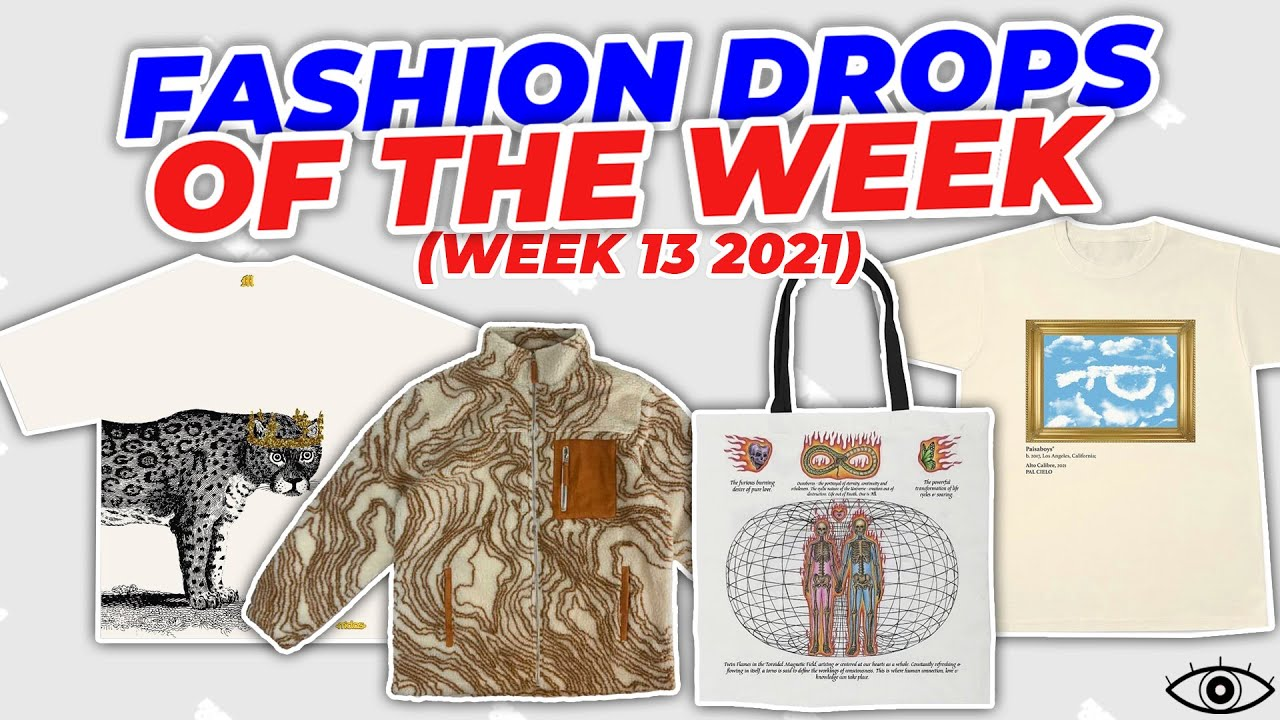 FASHION DROPS OF THE WEEK 13 (29/3/2021)