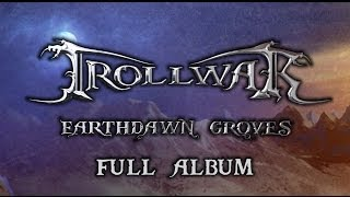Trollwar - Earthdawn Groves [FULL ALBUM]
