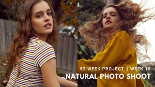 Natural Light Fashion Shoot // 52 WEEK PROJECT - WEEK 18