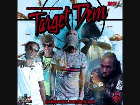 DJ GAT X DJ TROY TARGET DEM DANCEHALL MIX AUGUST 2017 SICKKK!!!! FT TOMMY LEE/MASICKA/MAVADO