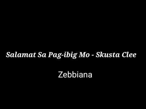 #Skustaclee Salamat Sa Pag - ibig Mo - Skusta Clee (Zebbiana)