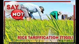 SAY MO?| Taumbayan nagsalita kontra Rice Tariffication Law ni Villar