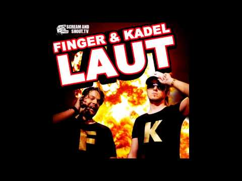 Finger & Kadel - Laut (Bigroom Mix)