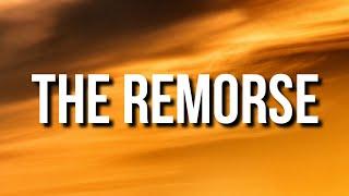 Drake - The Remorse (Lyrics)
