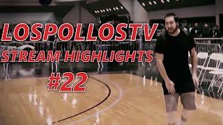 LosPollosTV Stream Highlights #22