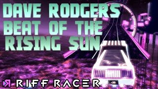 Dave Rodgers - Beat of the Rising Sun || Riff Racer - Inferno