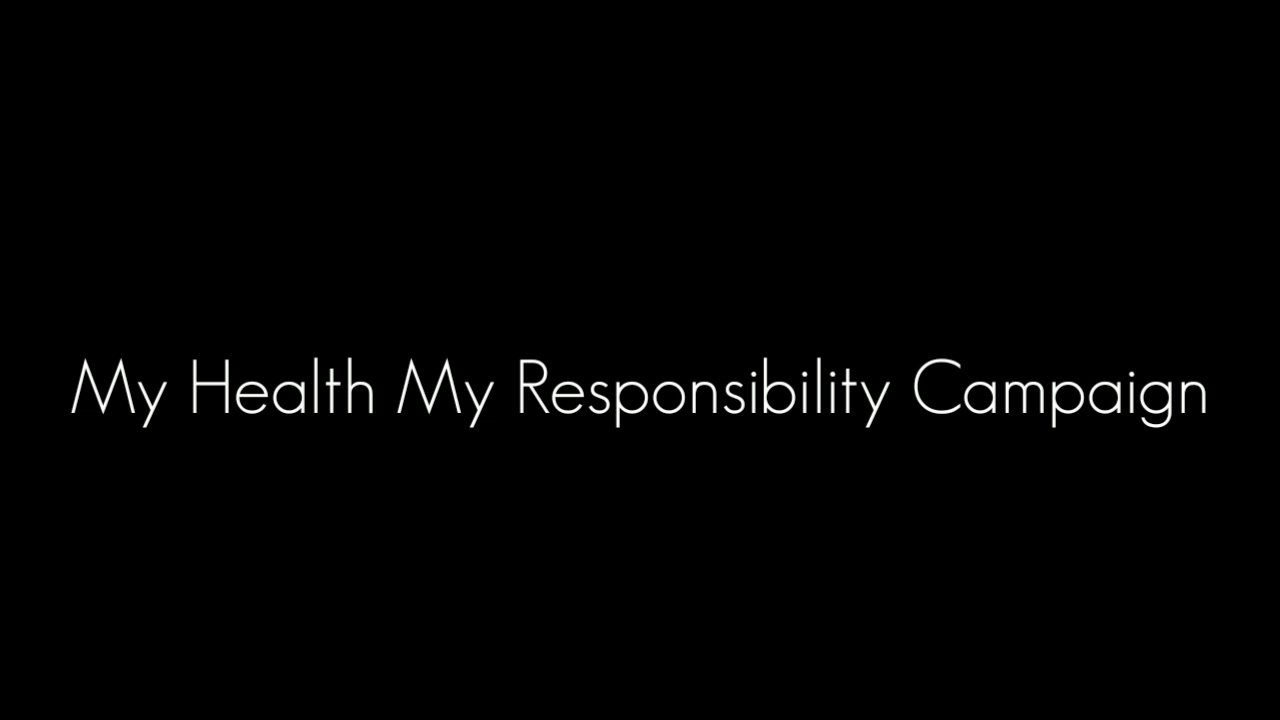 My health my responsibility - YouTube
