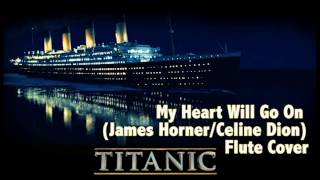 My Heart Will Go On - Kyle Pickard Flute Cover (James Horner/Celine Dion) | From The Titanic