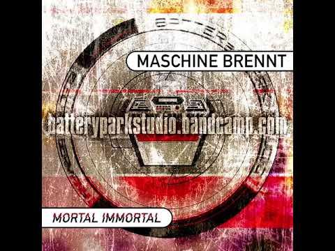 Maschine Brennt - Mortal Immortal [TEASER] // BTRY050