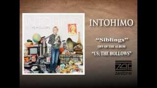 Watch Intohimo Siblings video