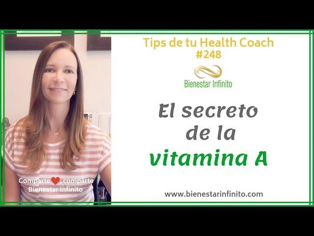 El secreto de la Vitamina A