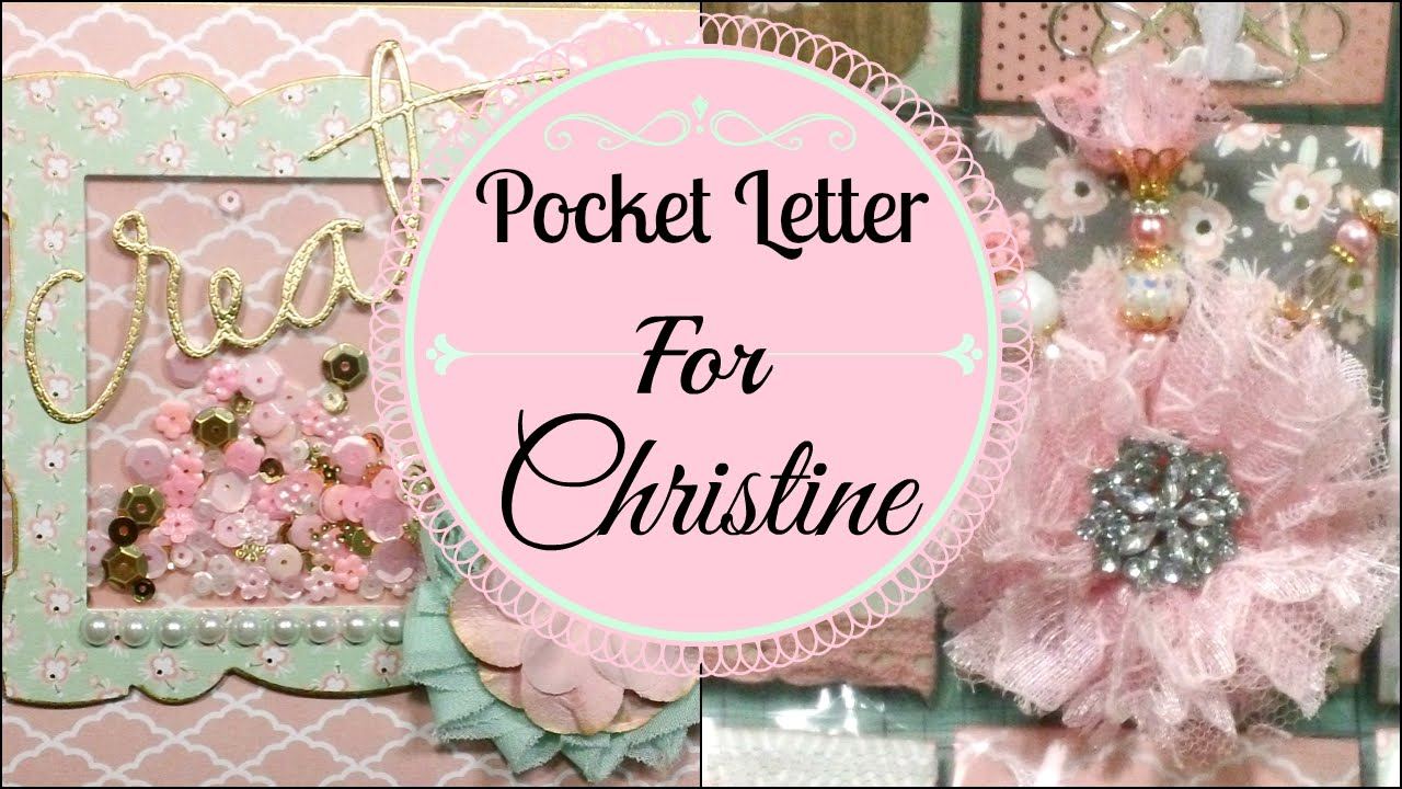Shabby Chic Pocket Letter for Christine! - YouTube