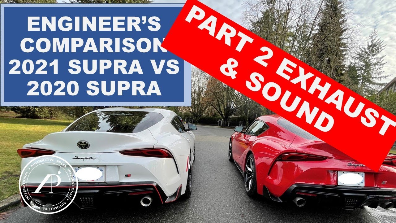 Part 2: Engineer compares 2021 to 2020 GR Supra. Exhaust sound and how it differs 2021 vs 2020
