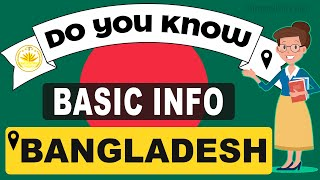 Do You Know Bangladesh Basic Information | World Countries Information #14- General Knowledge & Quiz