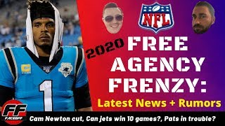 NFL Free Agency 2020: Latest News and Rumors | Cam Newton released, Jets, Patriots, Bengals