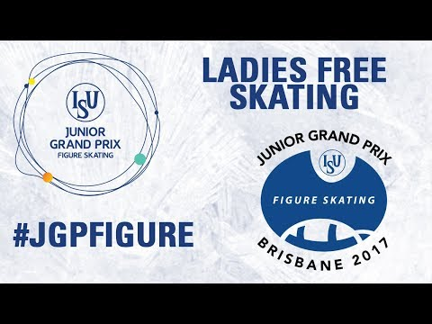 Brisbane- Ladies Free skating- ISU JGP 2017